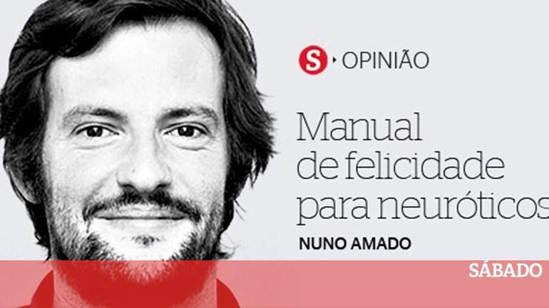 Manual de Felicidade para Neuróticos (crónica 1) - Nuno Amado - SÁBADO f5ae749ed5f